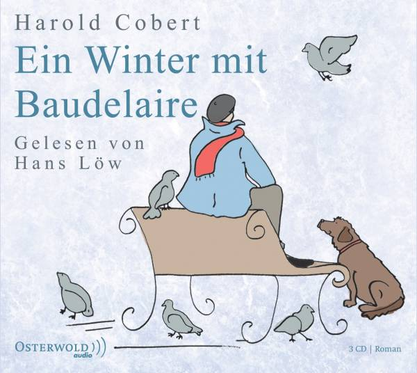 Ein Winter mit Baudelaire; 3 CDs; Deutsch