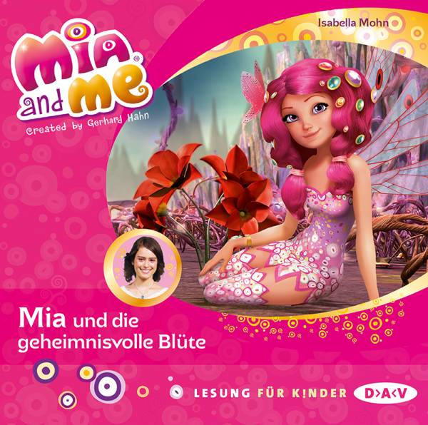 Mia and me – Teil 22: Mia und die geheimnisvolle Blüte (1 CD) - Mia and me