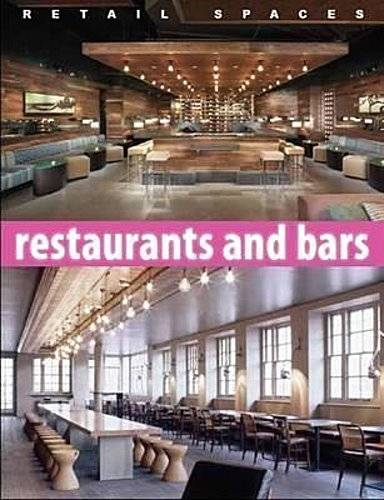 Retail Spaces Restaurants and Bars