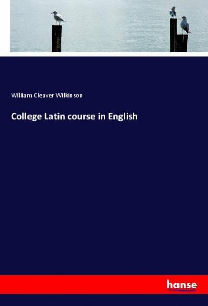 College Latin course in English