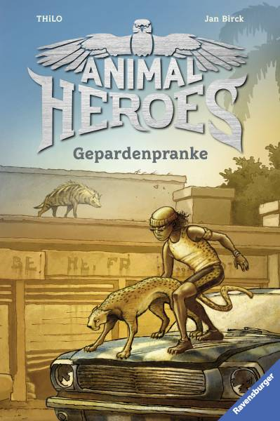 Animal Heroes, Band 4: Gepardenpranke