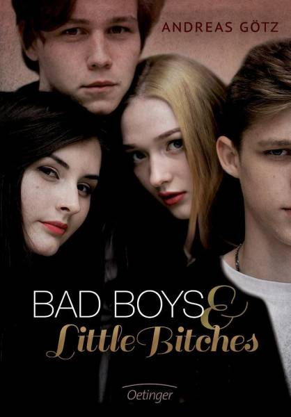 Bad Boys and Little Bitches: Band 1