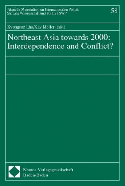 Northeast Asia towards 2000: Interdependence and Conflict?