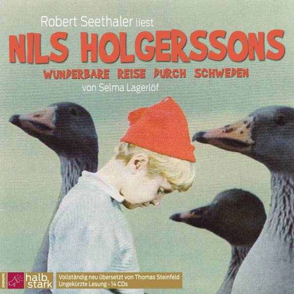 Nils Holgerssons wunderbare Reise durch Schweden; Lagerlöf, Nils Holgerssons wunderbare Reise durch