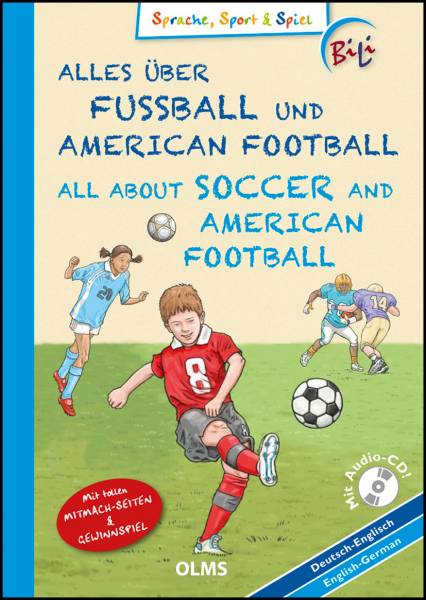Alles über Fußball und American Footbal. All About Soccer and American Football