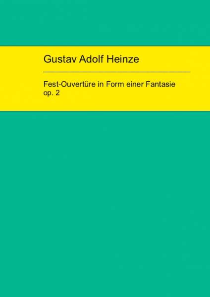Heinze-Fest-Ouvertüre_Edition