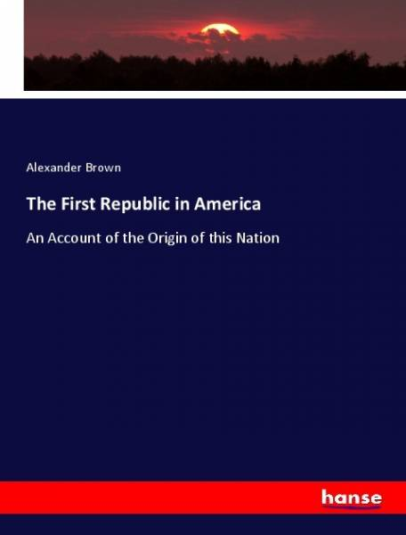 The First Republic in America