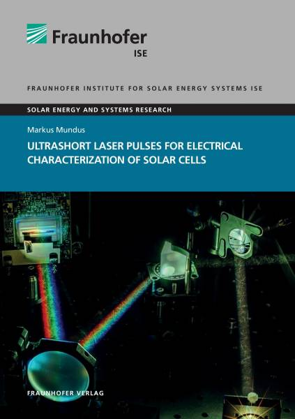 Ultrashort Laser Pulses for Electrical Characterization of Solar Cells