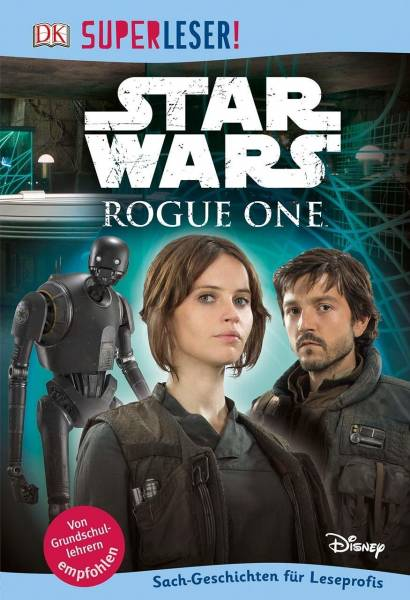 SUPERLESER! Star Wars Rogue One™; 3. Lesestufe Sach-Geschichten für Leseprofis; SUPERLESER!; Deutsch