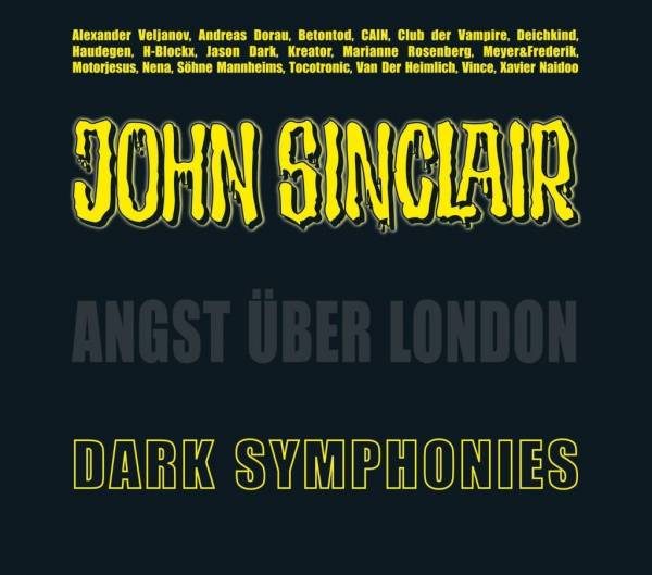 Dark Symphonies; Angst über London. Musik-Album und Hörspiel (Sonderedition 03).; John Sinclair Sond