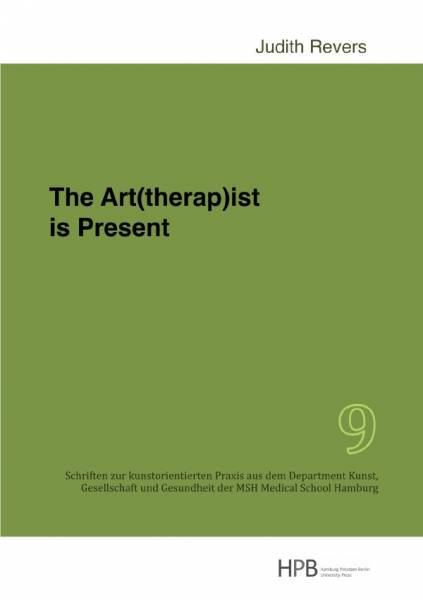 The Art(therap)ist is Present