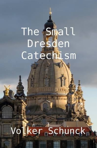 The Small Dresden Catechism