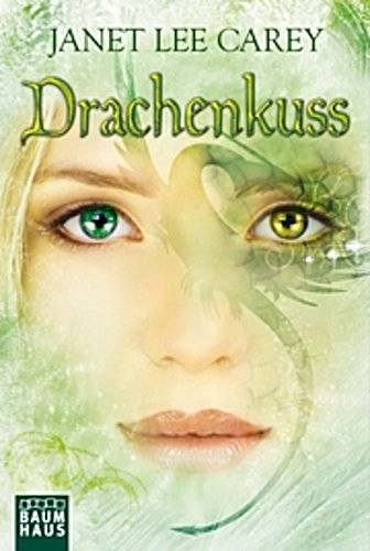 Drachenkuss   ; Aus d. Engl. v. Oepping, Martina M.; Deutsch;  -