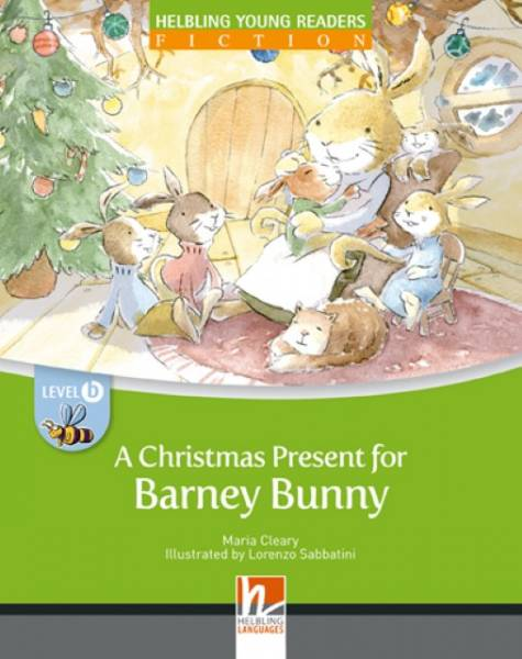 A Christmas Present for Barney Bunny, Big Book: Helbling Young Readers, Level b/2. Lernjahr