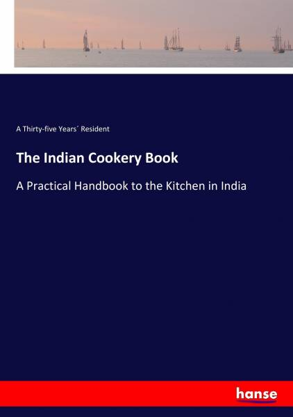The Indian Cookery Book