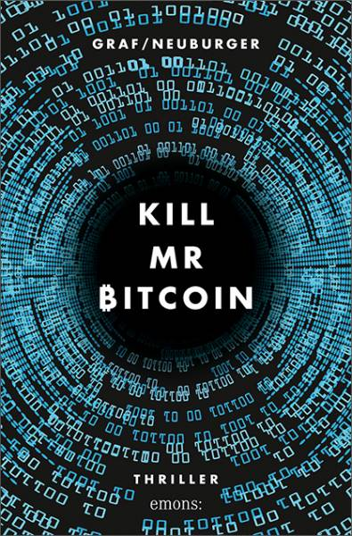Kill Mr Bitcoin - Thriller