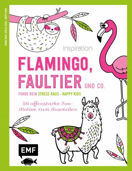 Inspiration Flamingo, Faultier und Co. - 50 affenstarke Zoo-Motive zum Ausmalen