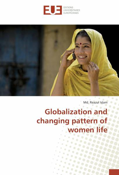 Globalization and changing pattern of women life