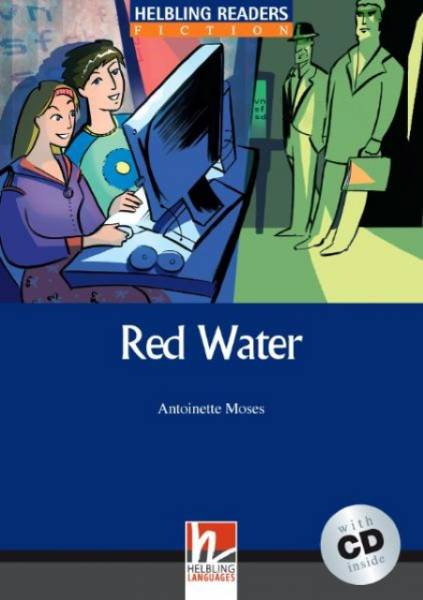 Helbling Readers Blue Series, Level 5: Red Water, B1 (Inkl. Audio-CD)