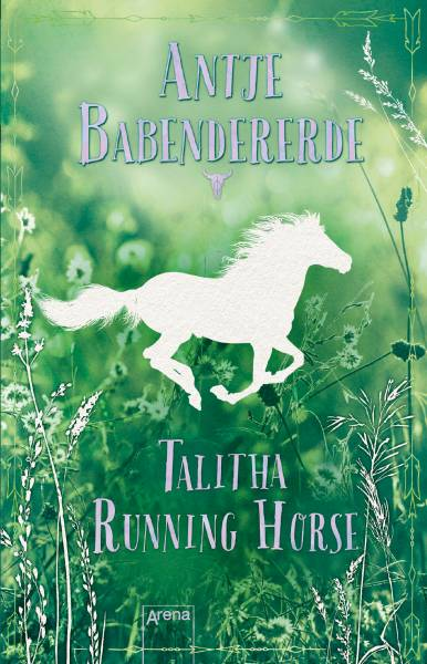 Talitha Running Horse; Deutsch