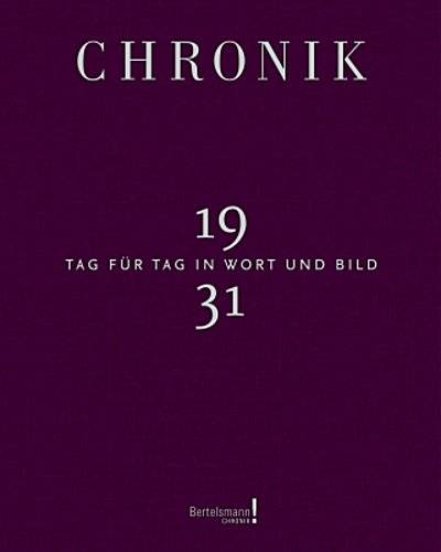 Chronik Jubiläumsband 1931; Bertelsmann Chronik; Deutsch; zahlr. Abb. u. Fotos