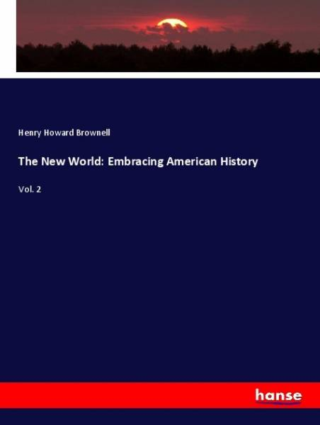 The New World: Embracing American History