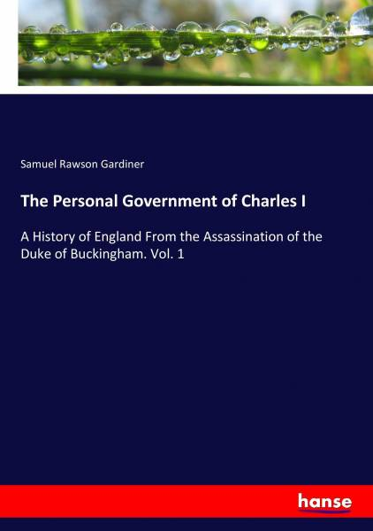 The Personal Government of Charles I