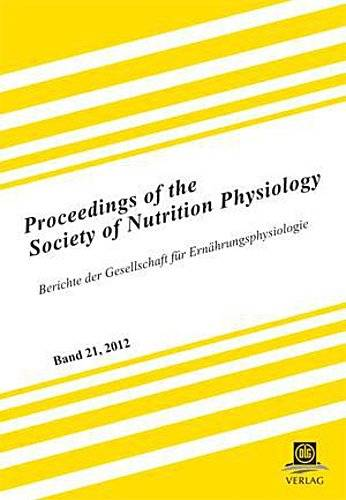 Proceedings of the Society of Nutrition Physiology Band 21, 2012