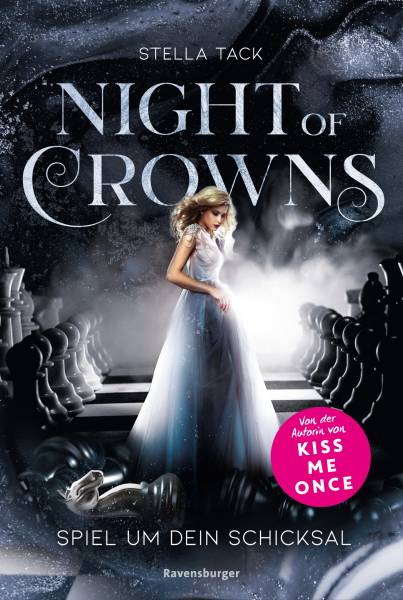 Night of Crowns, Band 1: Spiel um dein Schicksal (Night of Crowns, 1)