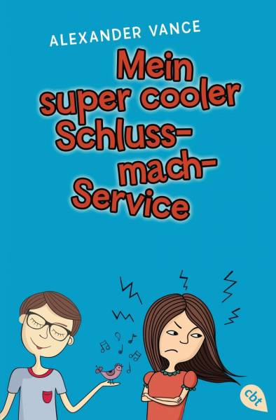 Mein super cooler Schluss-mach-Service   ; Aus d. Engl. v. Spangler, Bettina; Deutsch