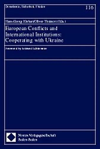 European Conflicts and International Institutions: Cooperating with Ukraine
