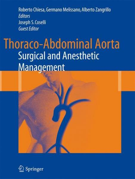 Thoraco-Abdominal Aorta: Surgical and Anesthetic Management