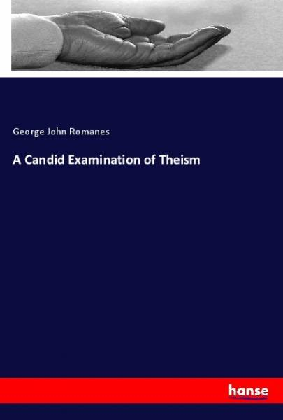 A Candid Examination of Theism