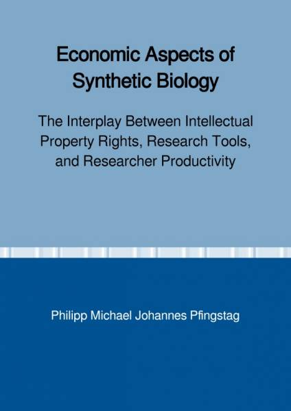 Economic Aspects of Synthetic Biology