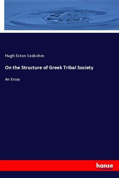 On the Structure of Greek Tribal Society
