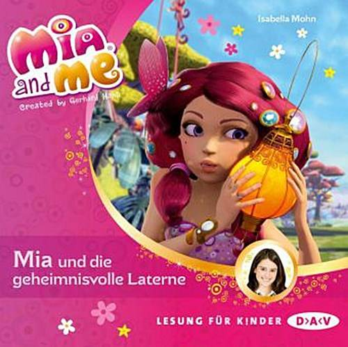 Mia and me - Teil 8: Mia und die geheimnisvolle Laterne (1 CD) - Mia and me