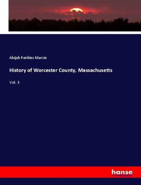 History of Worcester County, Massachusetts