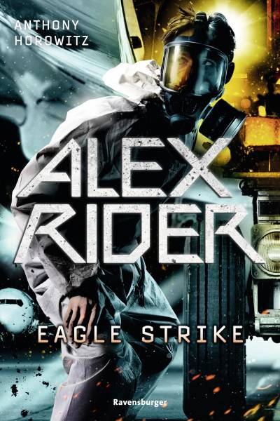 Alex Rider, Band 4: Eagle Strike - RTB - Alex Rider