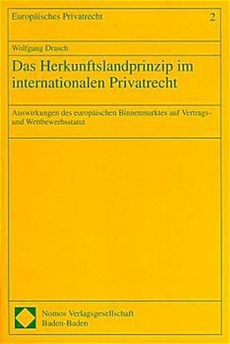 Das Herkunftslandprinzip im internationalen Privatrecht