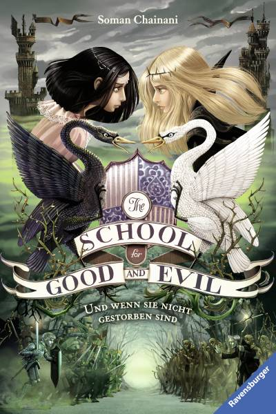 The School for Good and Evil, Band 3: Und wenn sie nicht gestorben sind; RTB - The School for Good a