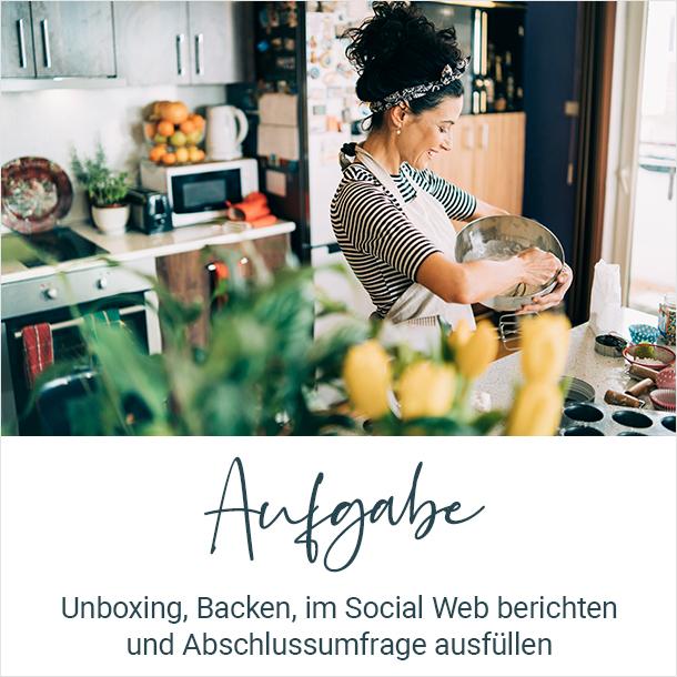 Aufgabe: Unboxing, Backen, im Social Web berichten und Abschlussumfrage ausfuellen