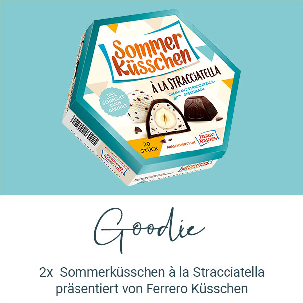 Goodie: 2x Sommerküsschen á la Stracciatella präsentiert von Ferrero Küsschen