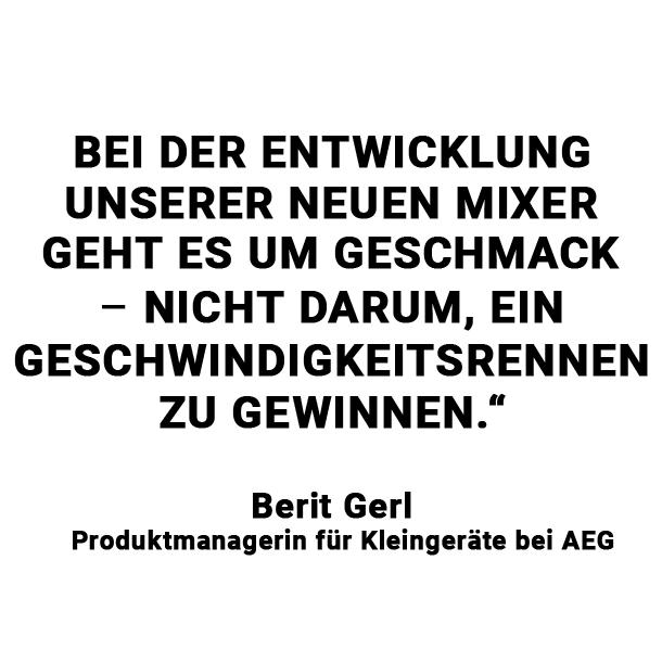 Zitat Berit Gerl, Produktmanagerin für Kleingeräte bei AEG