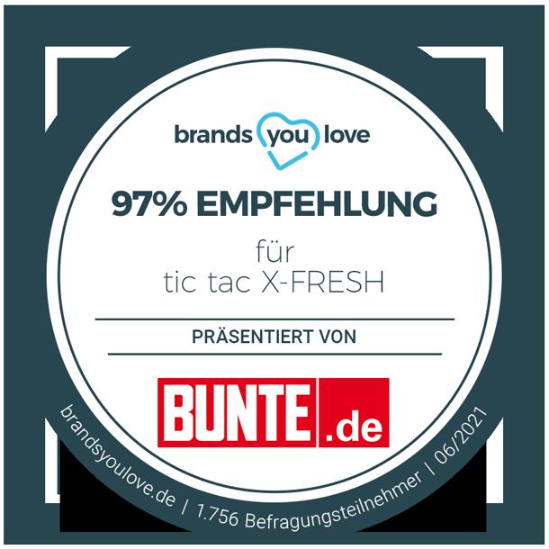 brands you love Siegel für tic tac X-FRESH: 97% Empfehlung