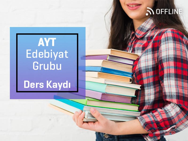 AYT - Edebiyat Grubu Offline Kayıtları - AYT  - 1 Yıllık