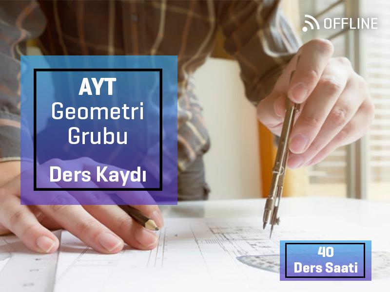 AYT - Geometri Grubu Offline Kayıtları - AYT Uzaktan Eğitim