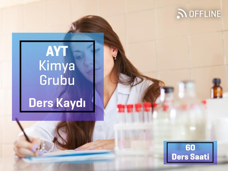 AYT - Kimya Grubu Offline Kayıtları - AYT  - 1 Yıllık