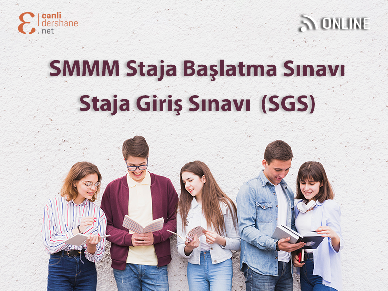 SMMM Staja Başlatma Sınavı – Staja Giriş Sınavı (SGS)