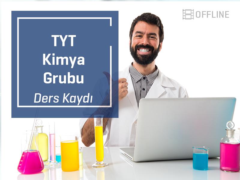 TYT - Kimya Grubu Offline Kayıtları - TYT - 1 Yıllık