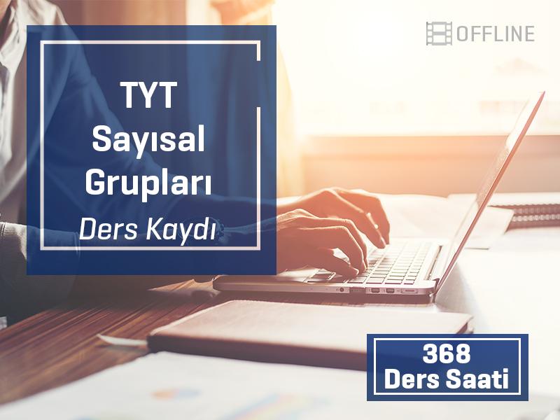 TYT - Sayısal Grubu Offline Kayıtları